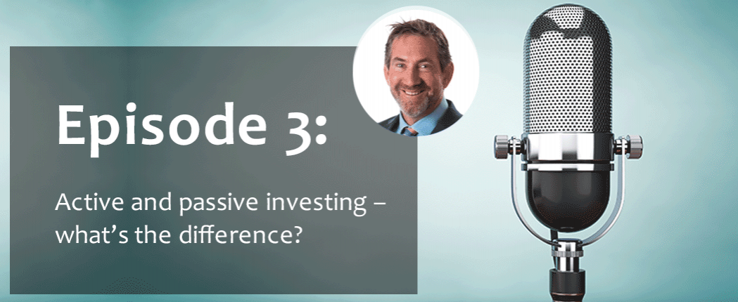 Episode-3-Active-and-passive-investing-whats-the-difference